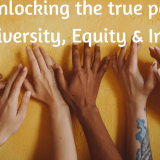 Unlocking the Power of Diversity, Equity & Inclusion